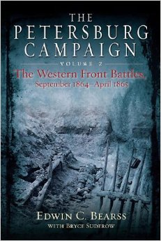 Petersburg Campaign Volume 2 Bearss 2014