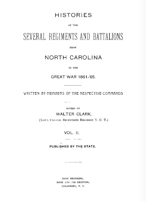 Histories of the Several Regiments and Battalions from North Carolina in the Great War 1861-'65, Volume 2